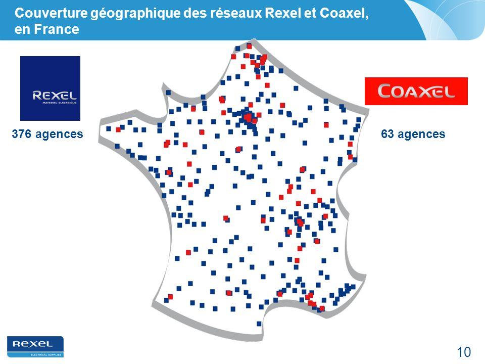 10 Couverture géographique des réseaux Rexel et Coaxel, en France 63 agences376 agences