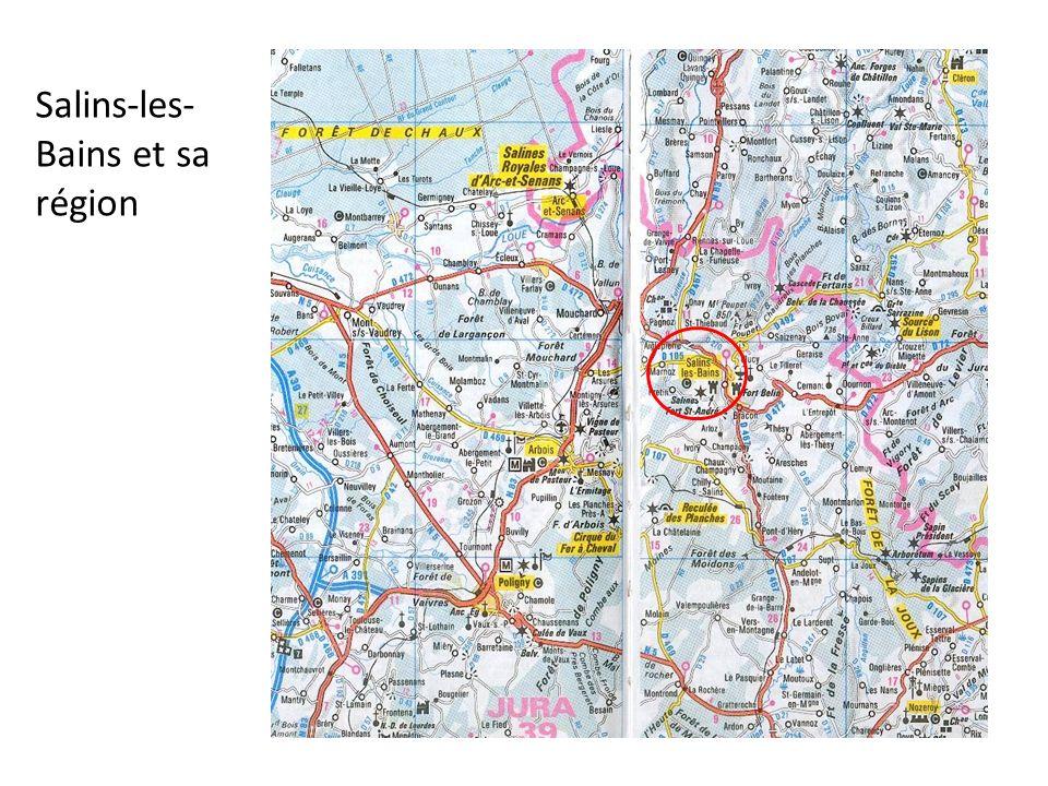 Salins-les- Bains et sa région