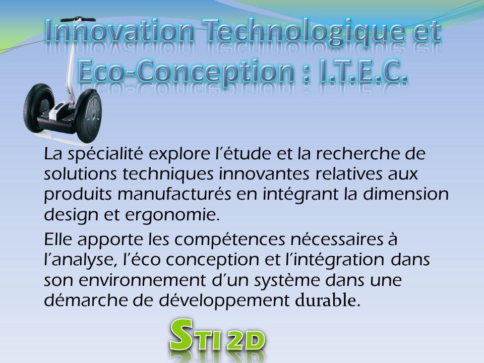 La spécialité explore létude et la recherche de solutions techniques innovantes relatives aux produits manufacturés en intégrant la dimension design e