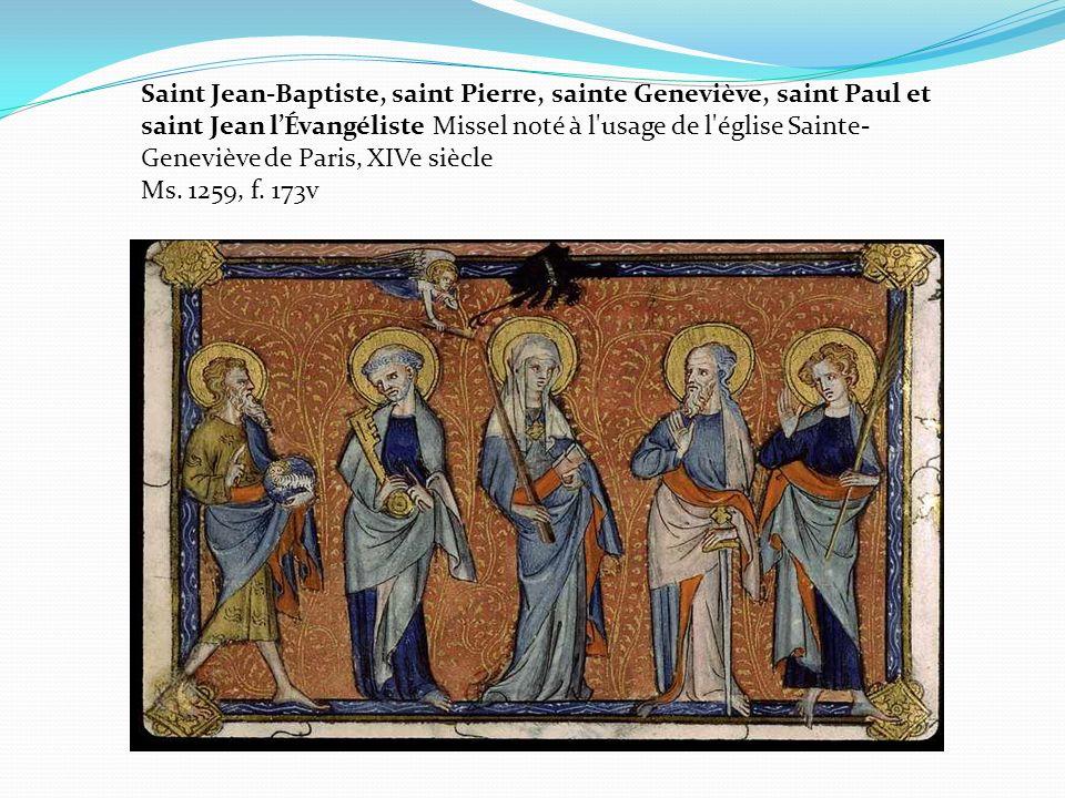 Saint Jean-Baptiste, saint Pierre, sainte Geneviève, saint Paul et saint Jean lÉvangéliste Missel noté à l'usage de l'église Sainte- Geneviève de Pari