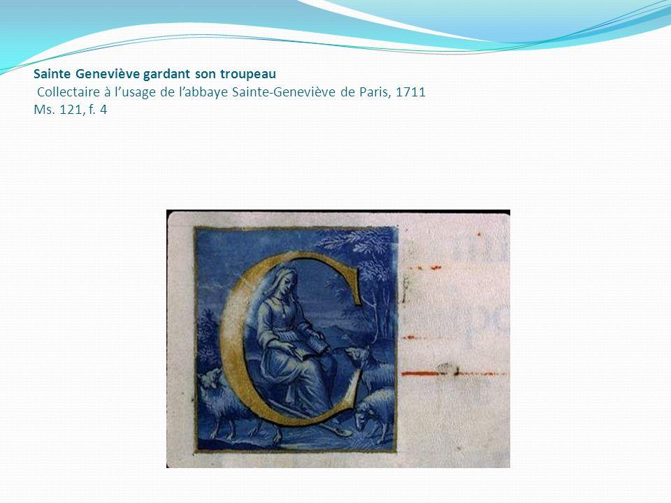 Sainte Geneviève gardant son troupeau Collectaire à lusage de labbaye Sainte-Geneviève de Paris, 1711 Ms. 121, f. 4