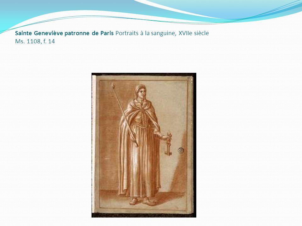 Sainte Geneviève patronne de Paris Portraits à la sanguine, XVIIe siècle Ms. 1108, f. 14