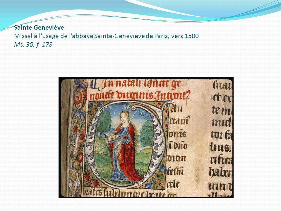 Sainte Geneviève Missel à lusage de labbaye Sainte-Geneviève de Paris, vers 1500 Ms. 90, f. 178