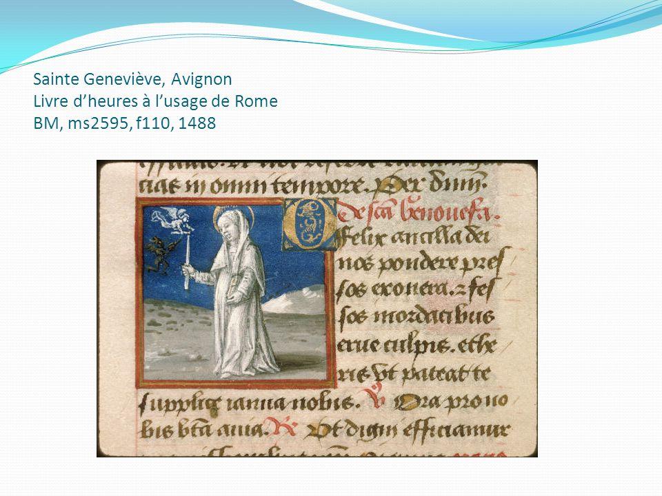 Sainte Geneviève, Avignon Livre dheures à lusage de Rome BM, ms2595, f110, 1488