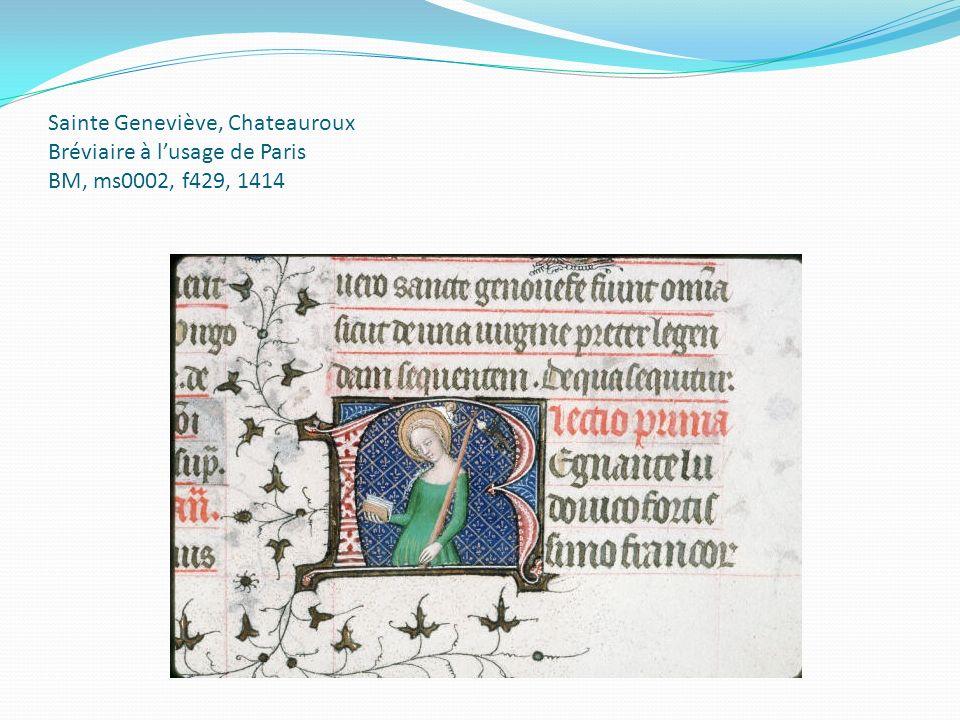 Sainte Geneviève, Chateauroux Bréviaire à lusage de Paris BM, ms0002, f429, 1414