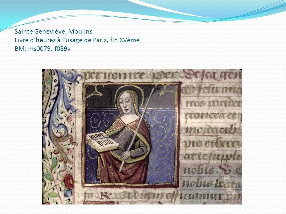 Sainte Geneviève, Moulins Livre dheures à lusage de Paris, fin XVème BM, ms0079, f089v
