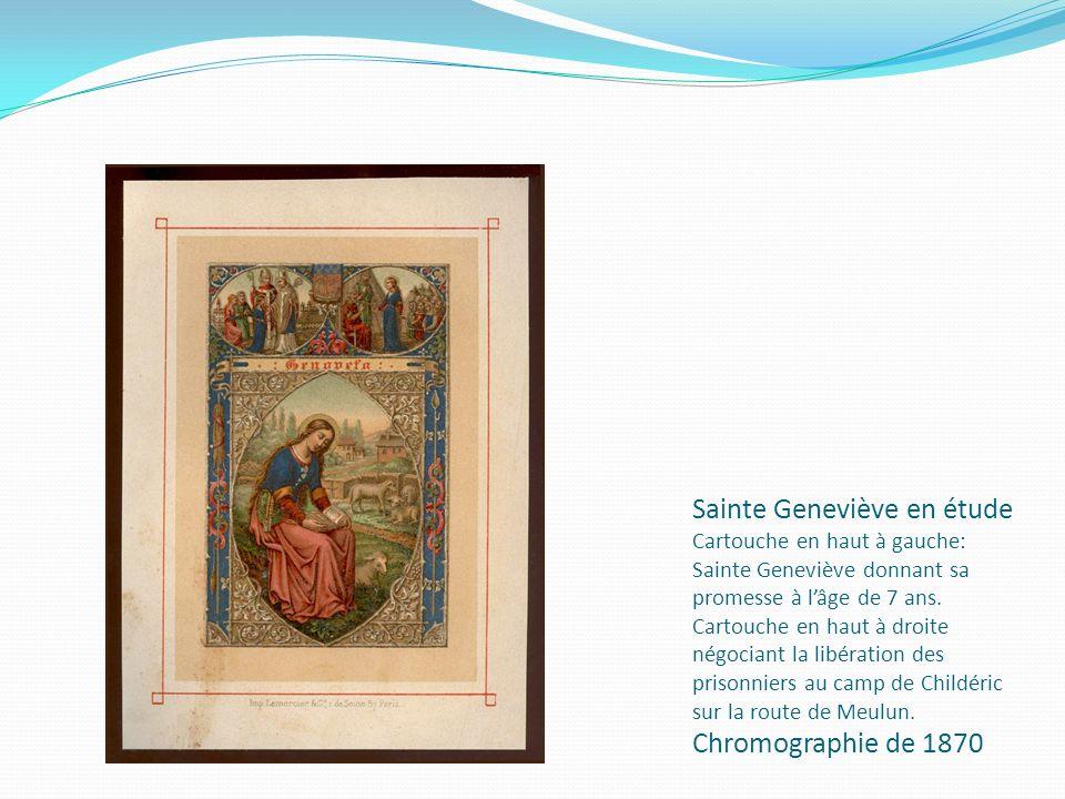 Sainte Geneviève en étude Cartouche en haut à gauche: Sainte Geneviève donnant sa promesse à lâge de 7 ans. Cartouche en haut à droite négociant la li