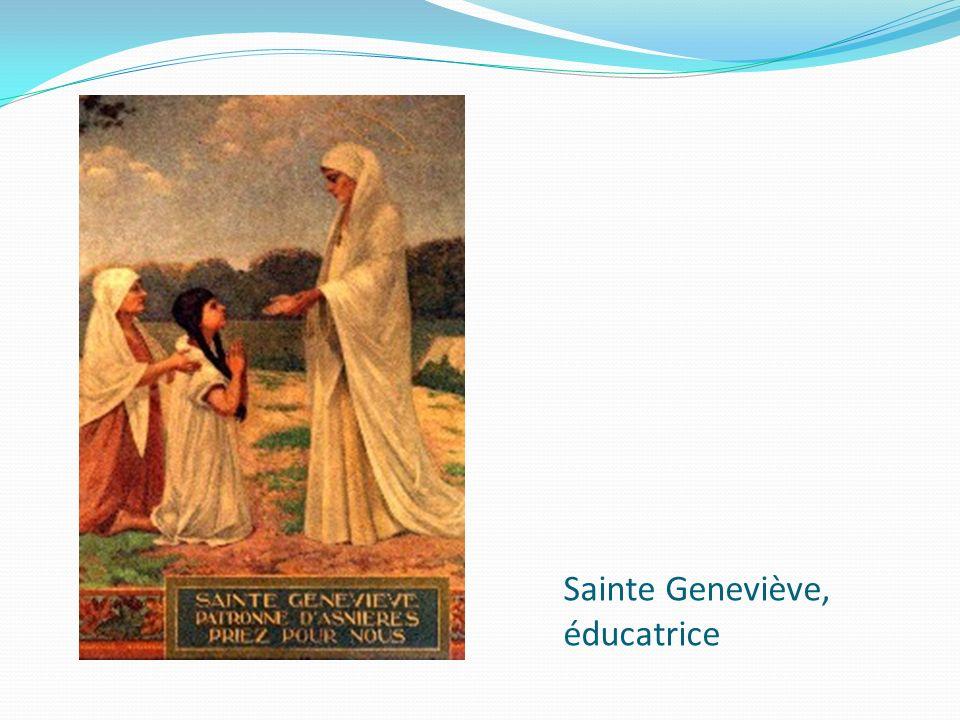 Sainte Geneviève, éducatrice
