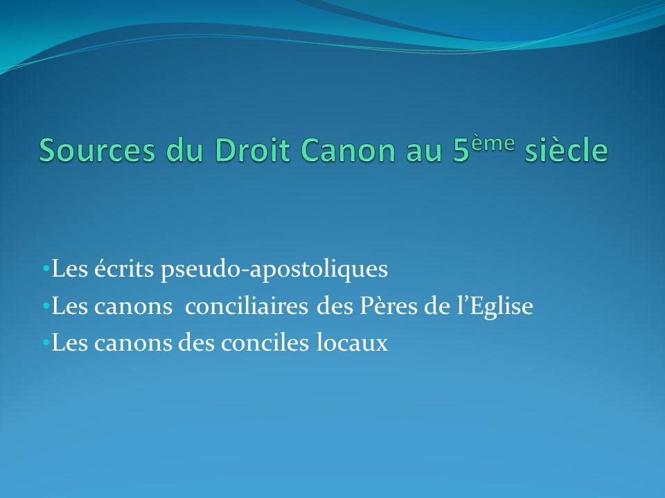 Les écrits pseudo-apostoliques Les canons conciliaires des Pères de lEglise Les canons des conciles locaux