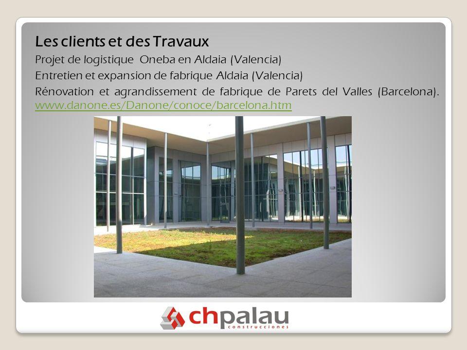 Les clients et des Travaux Projet de logistique Oneba en Aldaia (Valencia) Entretien et expansion de fabrique Aldaia (Valencia) Rénovation et agrandissement de fabrique de Parets del Valles (Barcelona).
