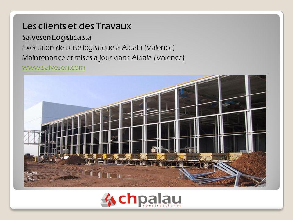 Les clients et des Travaux Salvesen Logística s.a Exécution de base logistique à Aldaia (Valence) Maintenance et mises à jour dans Aldaia (Valence) www.salvesen.com