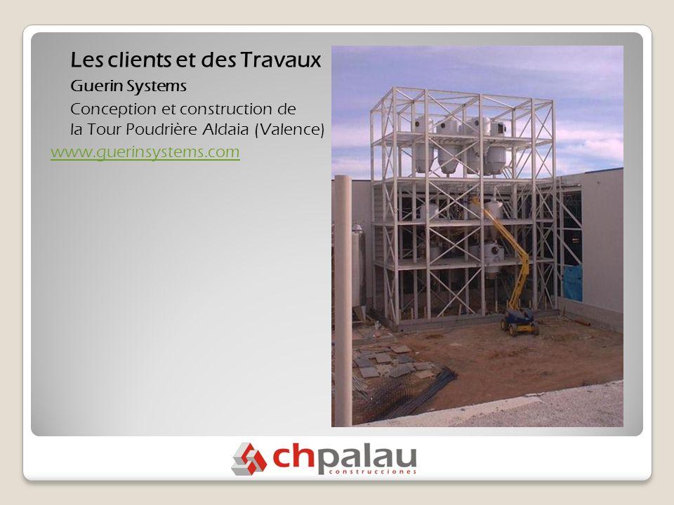 Les clients et des Travaux Guerin Systems Conception et construction de la Tour Poudrière Aldaia (Valence) www.guerinsystems.com