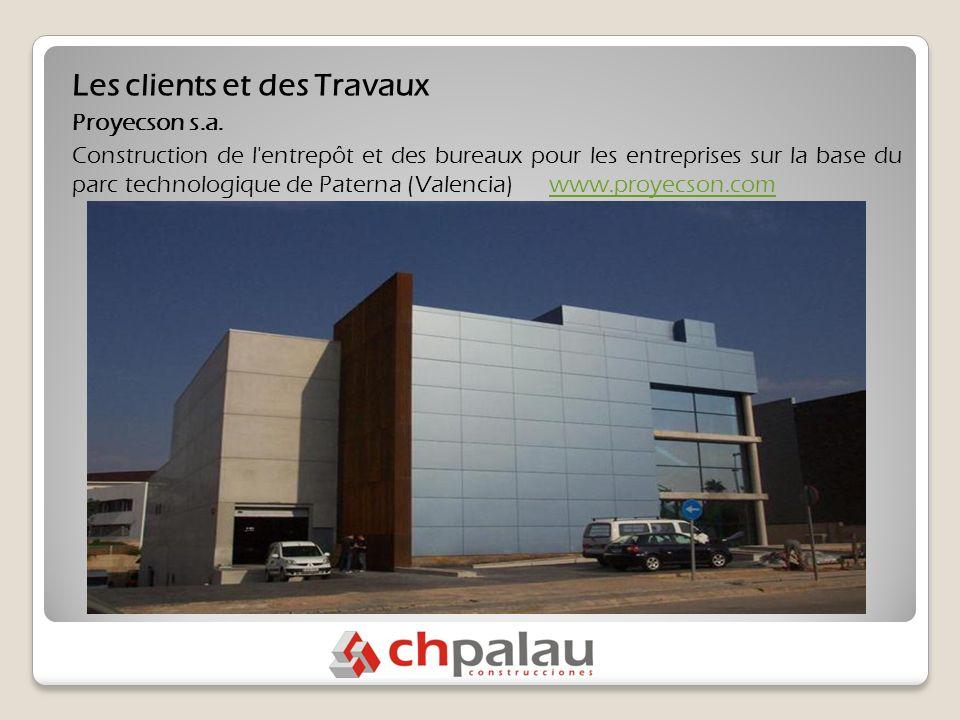 Les clients et des Travaux Proyecson s.a.