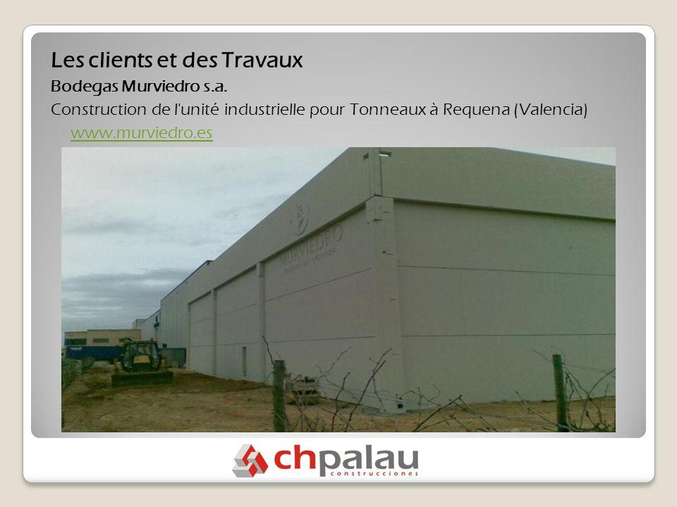 Les clients et des Travaux Bodegas Murviedro s.a.