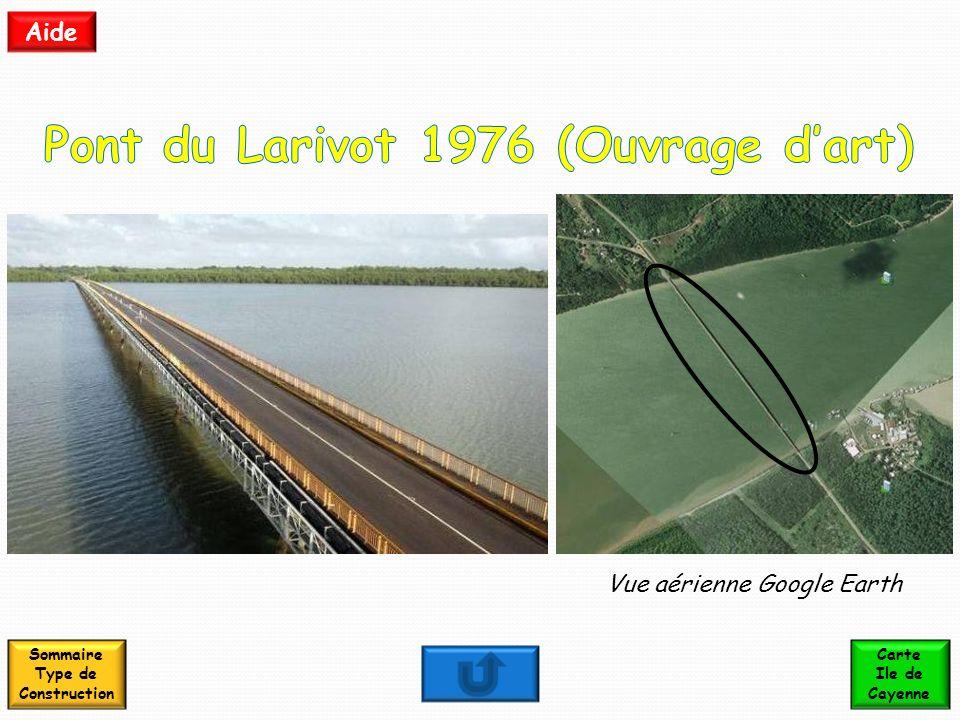Vue aérienne Google Earth Sommaire Type de Construction Carte Ile de Cayenne Aide