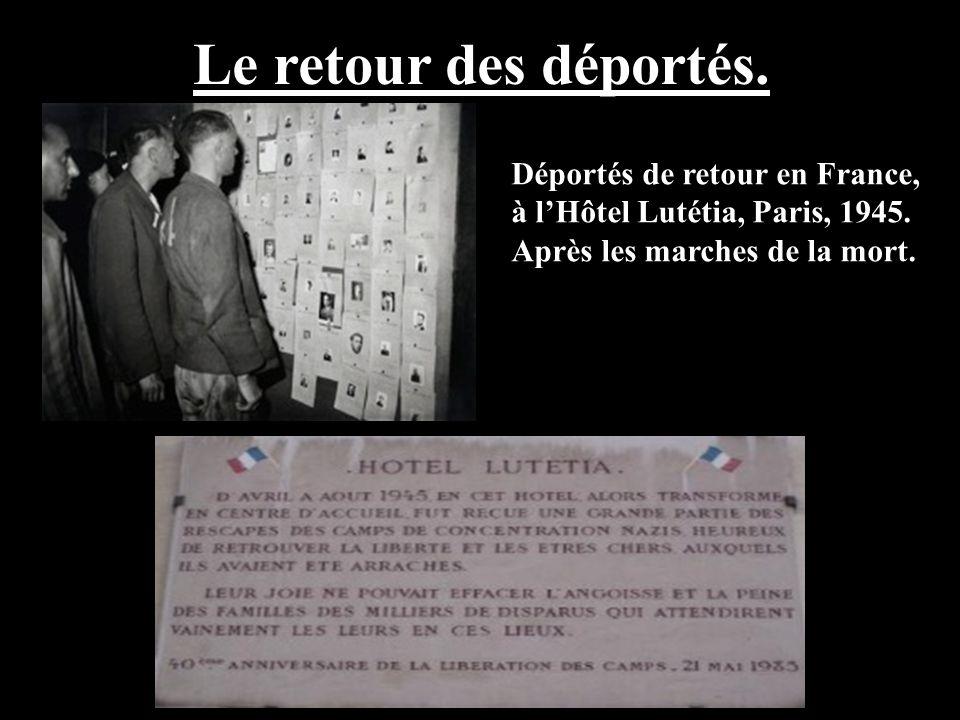 Le retour des déportés. Déportés de retour en France, à lHôtel Lutétia, Paris, 1945. Après les marches de la mort.
