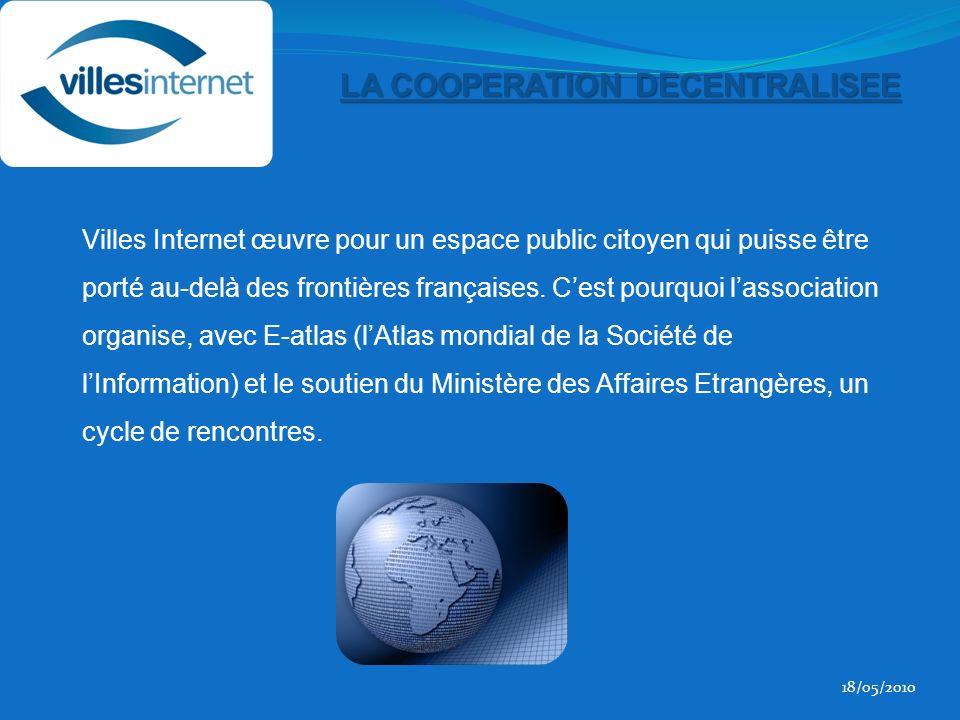 Villes Internet œuvre pour un espace public citoyen qui puisse être porté au-delà des frontières françaises.