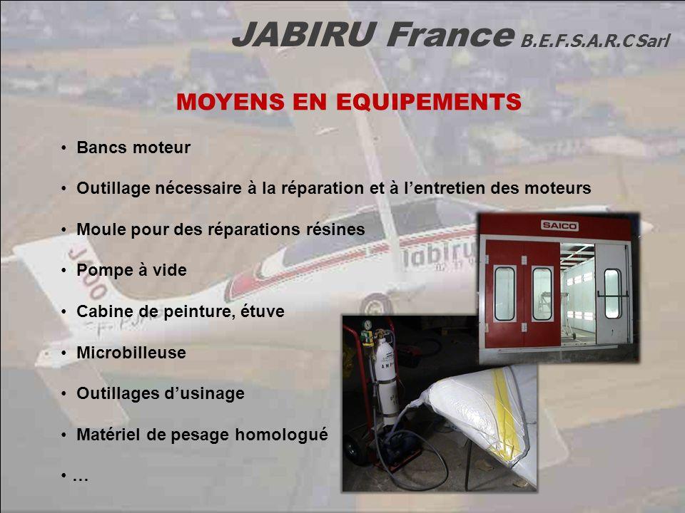JABIRU France B.E.F.S.A.R.C Sarl MOYENS EN EQUIPEMENTS Bancs moteur Outillage nécessaire à la réparation et à lentretien des moteurs Moule pour des ré