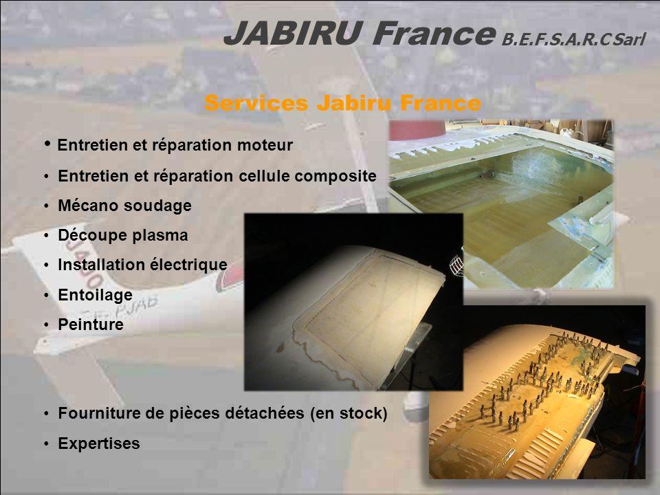 JABIRU France B.E.F.S.A.R.C Sarl Services Jabiru France Entretien et réparation moteur Entretien et réparation cellule composite Mécano soudage Découp