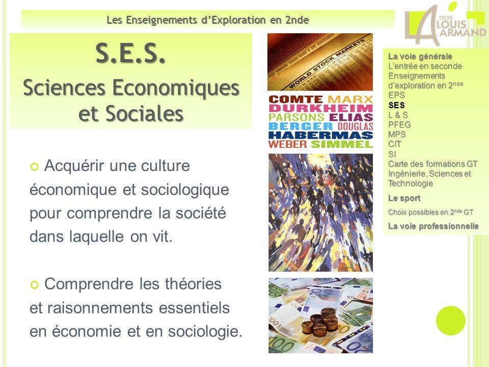 Acquérir une culture économique et sociologique pour comprendre la société dans laquelle on vit. Comprendre les théories et raisonnements essentiels e