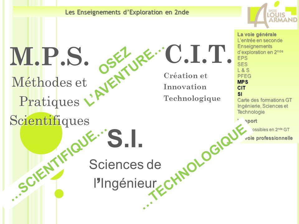 La voie générale Lentrée en seconde Enseignements dexploration en 2 nde EPSSES L & S PFEGMPSCITSI Carte des formations GT Ingénierie, Sciences et Tech