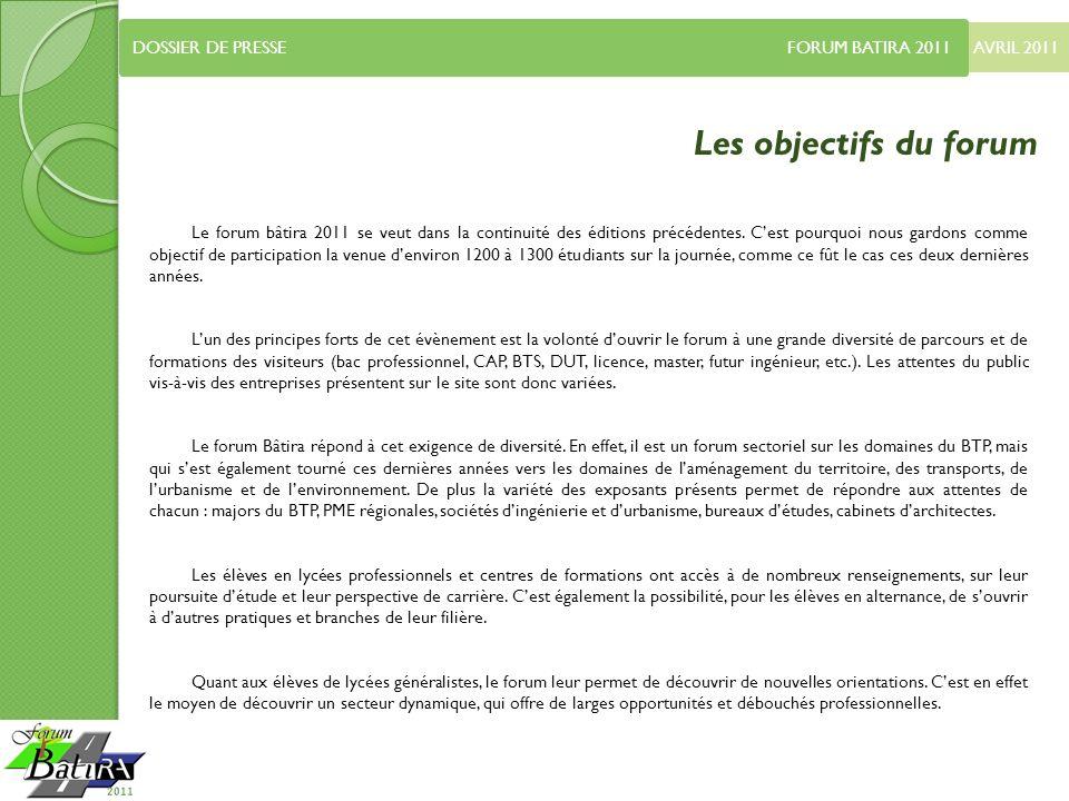 AVRIL 2011 DOSSIER DE PRESSE FORUM BATIRA 2011 Infos pratiques Plan daccès