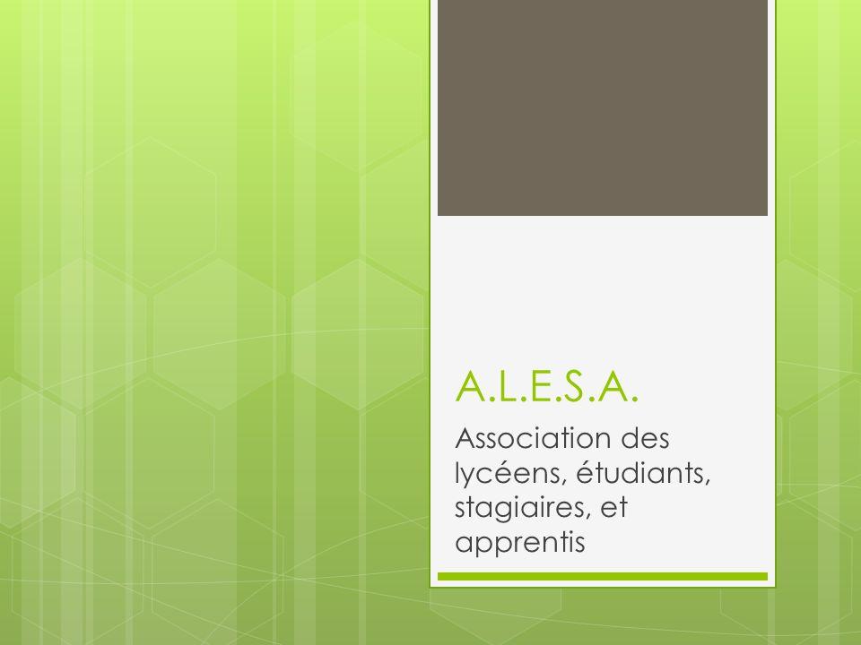 Objectifs de lA.L.E.S.A.