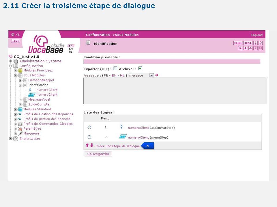 1 1 2.11 Créer la troisième étape de dialogue