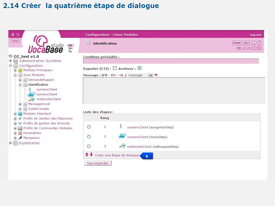 1 1 2.14 Créer la quatrième étape de dialogue