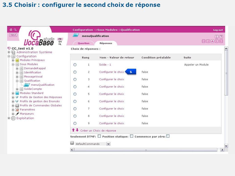 1 1 3.5 Choisir : configurer le second choix de réponse