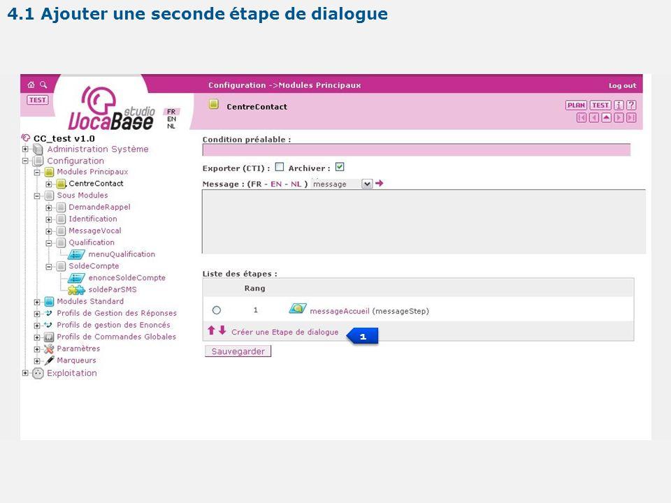 1 1 4.1 Ajouter une seconde étape de dialogue