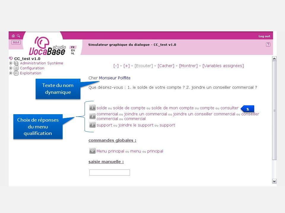 Texte du nom dynamique Choix de réponses du menu qualification 1 1