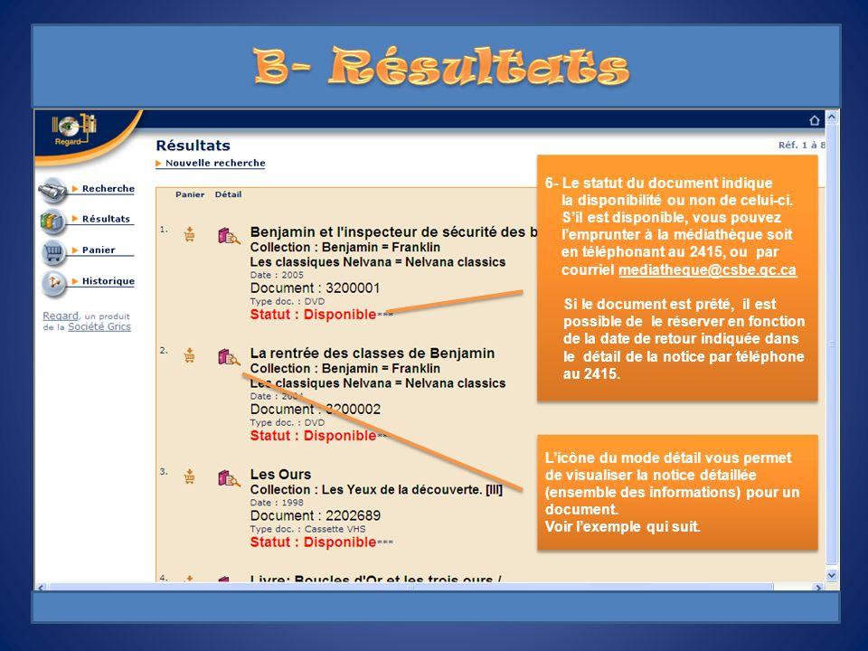 6- Le statut du document indique la disponibilité ou non de celui-ci.
