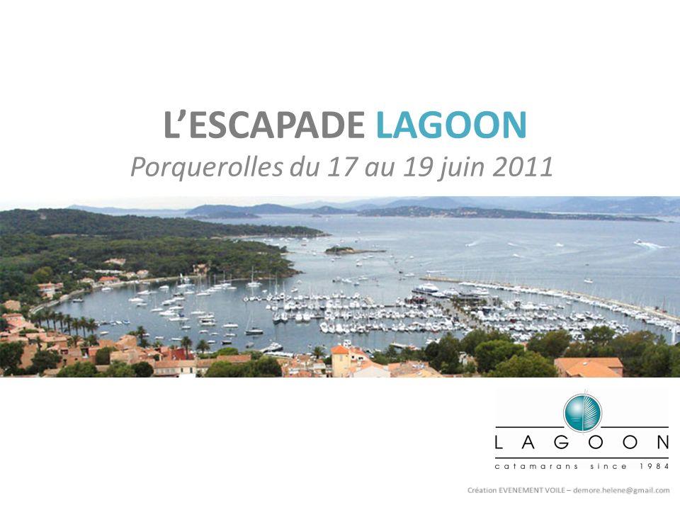 LESCAPADE LAGOON Porquerolles du 17 au 19 juin 2011