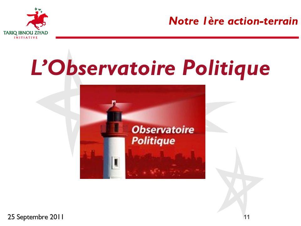 11 Notre 1ère action-terrain LObservatoire Politique