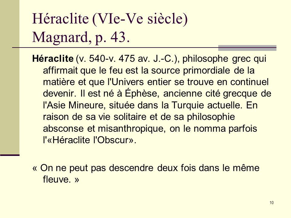 9 Lidéalisme platonicien Pour Platon, connaître cest contempler ce qui dans lobjet est immuable, éternel, fixe : lidée de cet objet.