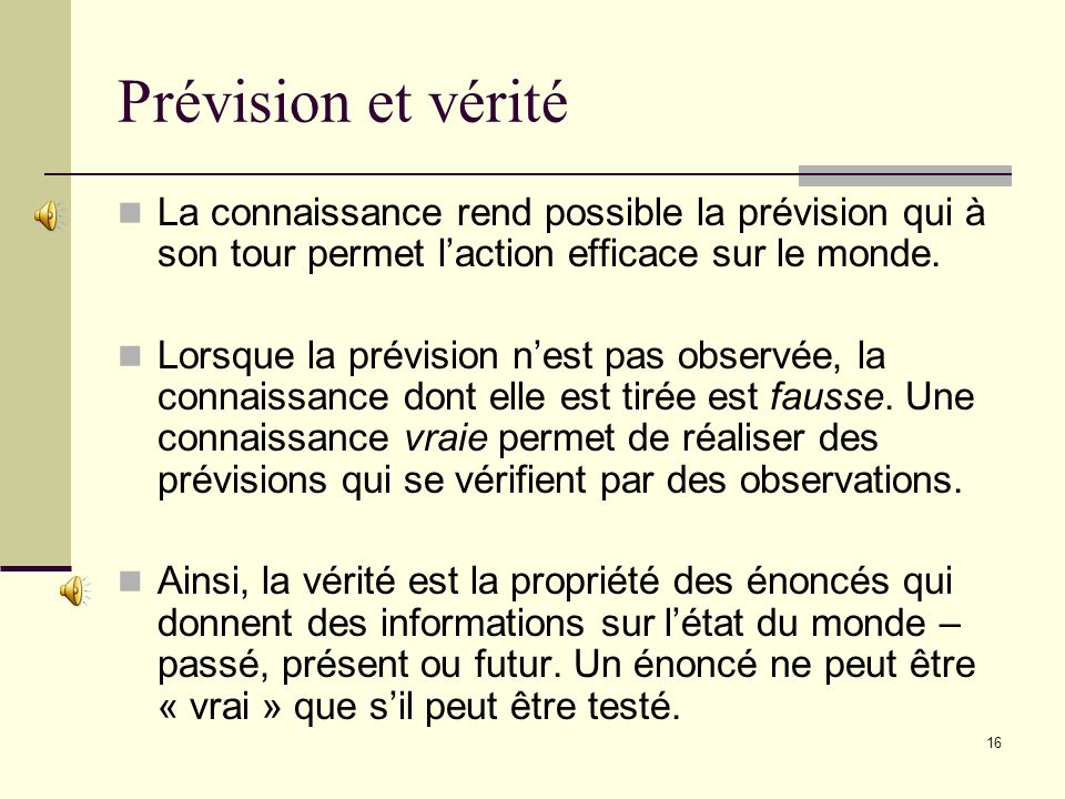 DESCARTES, Discours de la méthode, VI, 1637.