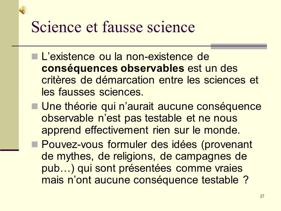 Texte 30 : Karl Popper, la falsification « A l aide d autres énoncés préalablement acceptés, l on déduit de la théorie certains énoncés singuliers que nous pouvons appeler « prédictions » et en particulier des prévisions que nous pouvons facilement contrôler ou réaliser.