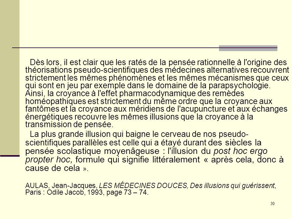 Texte : médecines alternatives, Aulas, Jean-Jacques L'apport épistémologique de Karl Popper est inestimable. La pertinence de son critère de démarcati