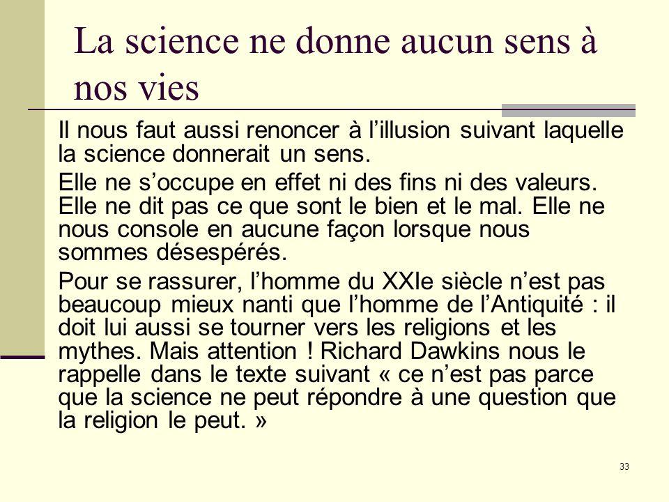 32 Le savoir engendre lignorance Lacquisition dune connaissance nouvelle signifie toujours nécessairement lapparition dun certain nombre de questions