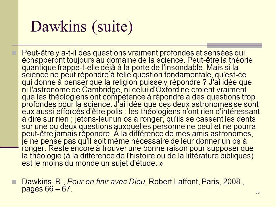 Texte : Science et Théologie, Dawkins, Richard. « À en croire un cliché fastidieux (et qui à la différence de beaucoup d'autres n'est même pas vrai),