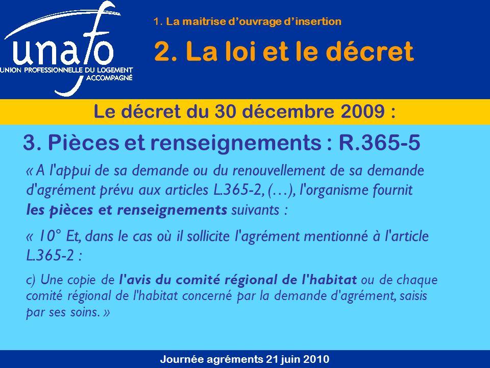Journée agréments 21 juin 2010 1. La maitrise douvrage dinsertion 2.