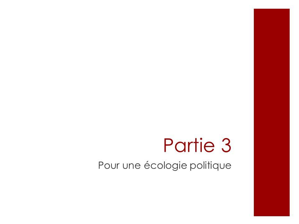 Partie 3 Pour une écologie politique