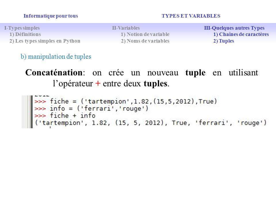 Informatique pour tous TYPES ET VARIABLES I-Types simples II-Variables III-Quelques autres Types 1) Définitions 1) Notion de variable 1) Chaînes de ca