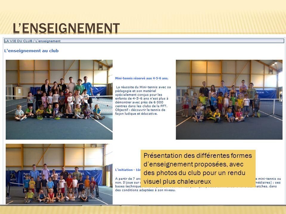 Présentation des différentes formes denseignement proposées, avec des photos du club pour un rendu visuel plus chaleureux