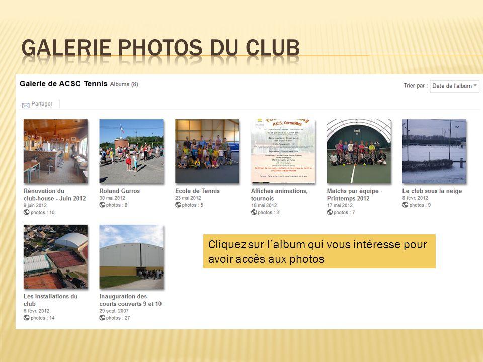 Cliquez sur lalbum qui vous intéresse pour avoir accès aux photos