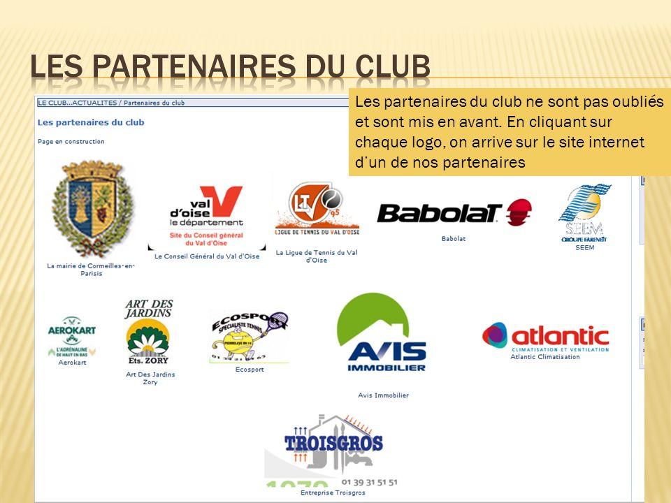 Les partenaires du club ne sont pas oubliés et sont mis en avant. En cliquant sur chaque logo, on arrive sur le site internet dun de nos partenaires
