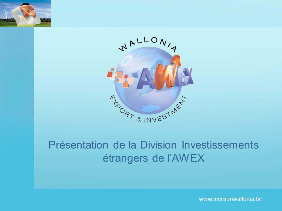 www.investinwallonia.be Présentation de la Division Investissements étrangers de lAWEX
