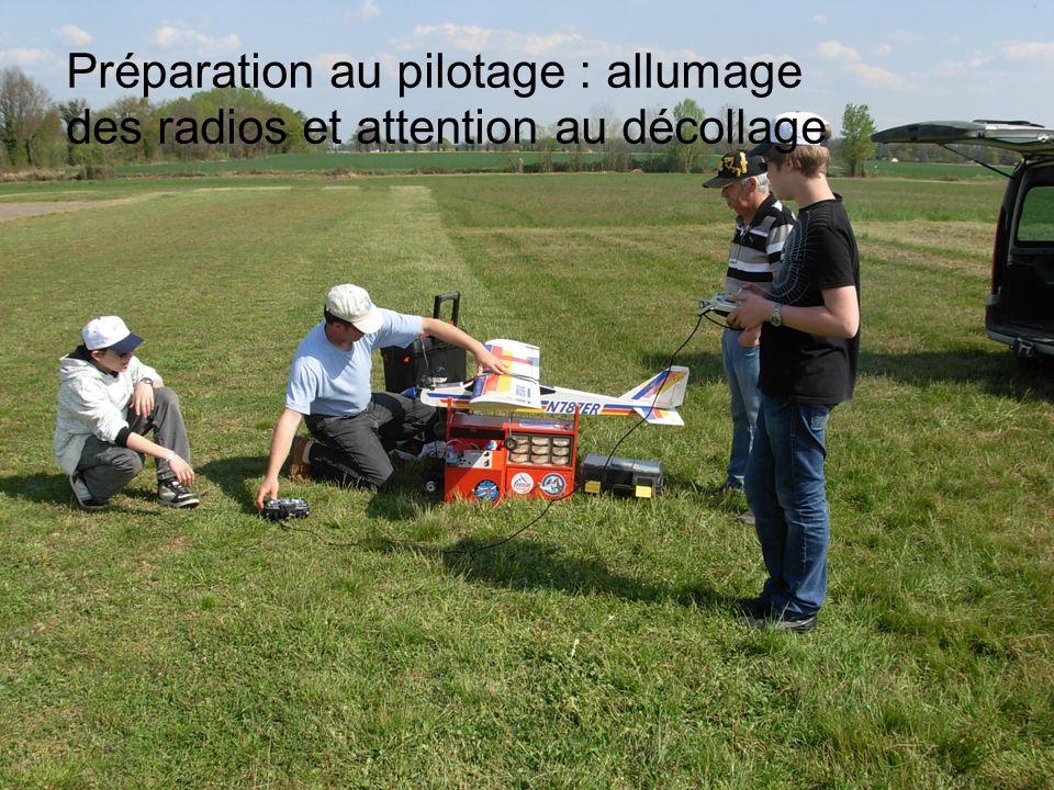 Préparation au pilotage : allumage des radios et attention au décollage