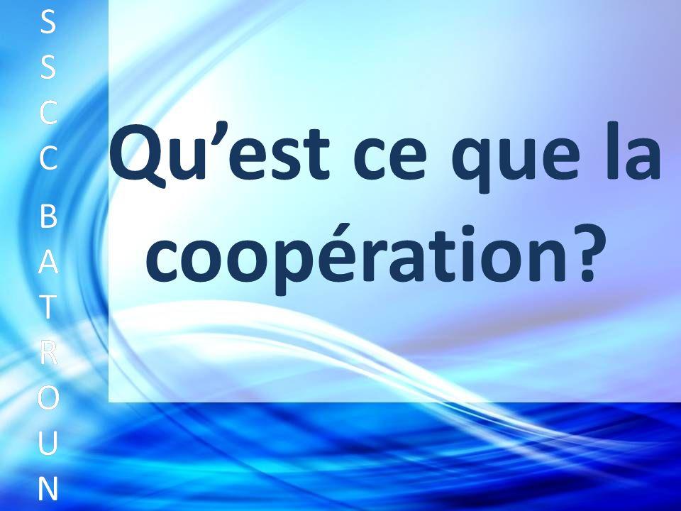 Quest ce que la coopération SSCC BATROUNSSCC BATROUN S S C C B A T R O U N